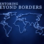 blue digital map with the text mentoring beyond borders
